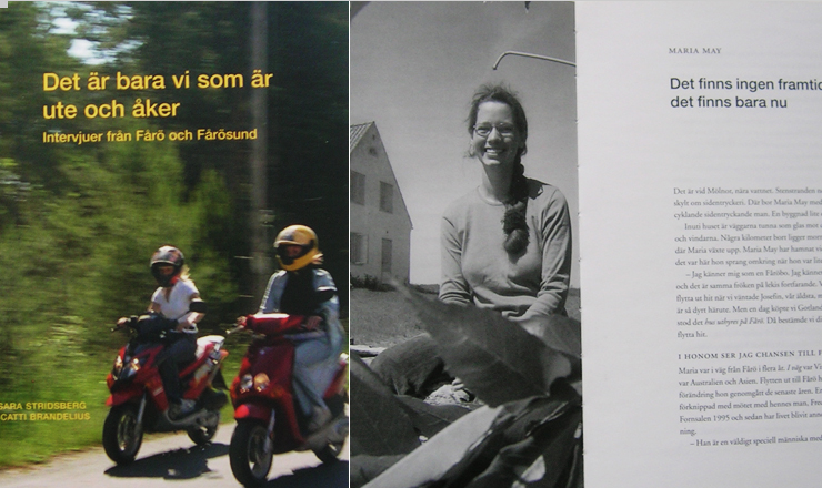 Sara Stridsberg: Det är bara vi som är ut och åker